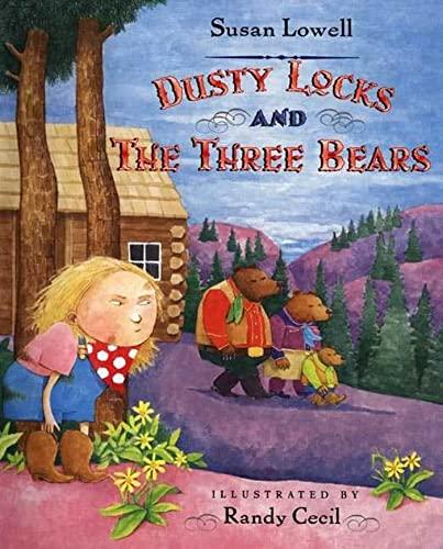 9780805075342: Dusty Locks and the Three Bears