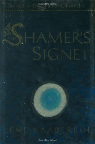 The Shamer's Signet: Book 2, The Shamer Chronicles ***SIGNED*** ***ADVANCE UNCORRECTED PROOF**...