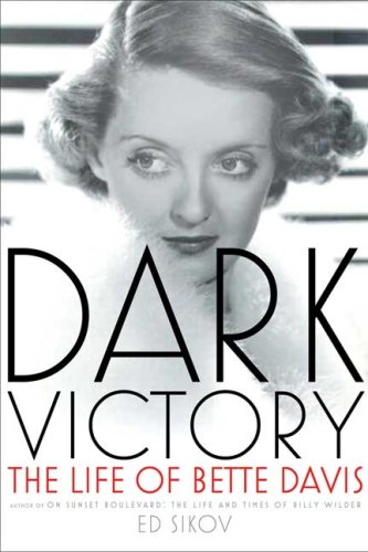 9780805075489: Dark Victory: The Life of Bette Davis