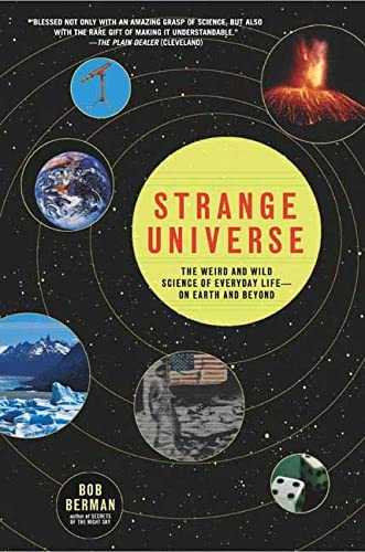 9780805075830: Strange Universe: The Weird and Wild Science of Everyday Life--on Earth and Beyond
