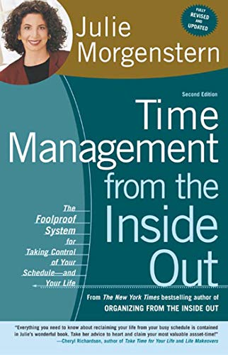 9780805075908: Time Management from the Inside Out: The Foolproof System for Taking Control of Your Schedule-And Your Life