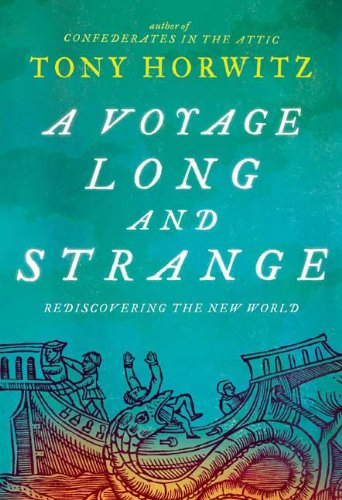 A Voyage Long and Strange: Rediscovering the New World (SIGNED)
