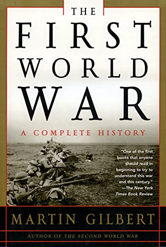 9780805076172: The First World War: A Complete History