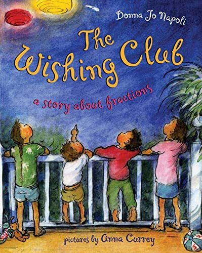 9780805076653: The Wishing Club: A Story About Fractions