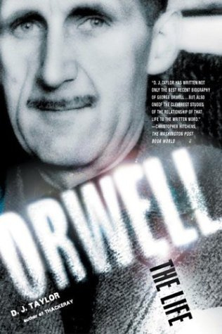 9780805076936: Orwell: The Life