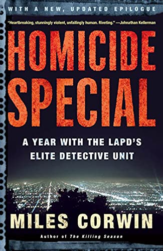9780805076943: Homicide Special: A Year With the Lapd's Elite Detective Unit