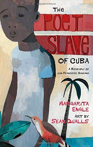 9780805077063: The Poet Slave of Cuba: A Biography of Juan Francisco Manzano (Pura Belpre Medal Book Author (Awards))