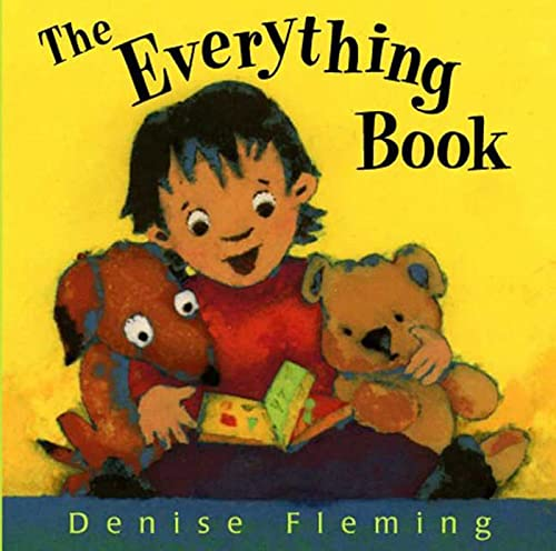The Everything Book The Everything Book 9780805077094  Fleming's vibrant picture-book hodgepodge surely lives up to its title. -Publishers Weekly, starred review  Fleming makes learning a fu