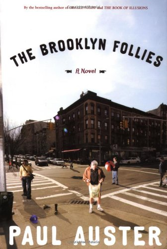 The Brooklyn Follies ***SIGNED***: Paul Auster