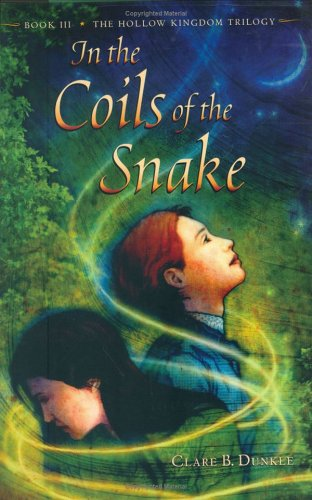9780805077476: In the Coils of the Snake: Book III -- The Hollow Kingdom Trilogy