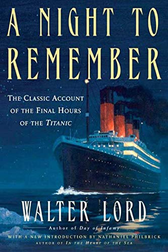 9780805077643: A Night to Remember: The Classic Account of the Final Hours of the Titanic (Holt Paperback)
