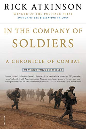 9780805077735: In the Company of Soldiers: A Chronicle of Combat