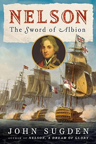9780805078077: Nelson: The Sword of Albion (John MacRae Books)