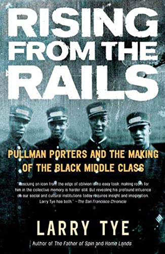 RISING FROM THE RAILS : PULLMAN PORTERS