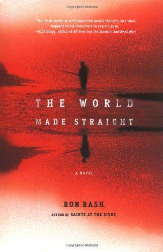 The World Made Straight: Rash, Ron