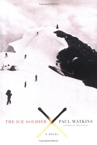 9780805078671: The Ice Soldier: A Novel