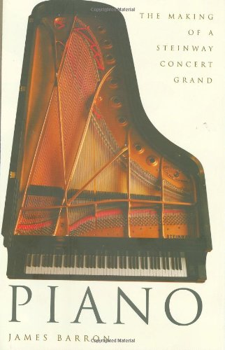 9780805078787: Piano: The Making of a Steinway Concert Grand