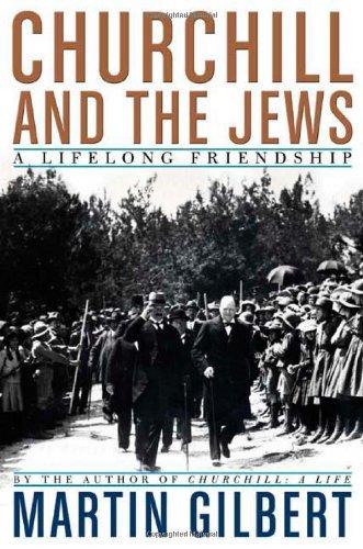 9780805078800: Churchill and the Jews: A Lifelong Friendship