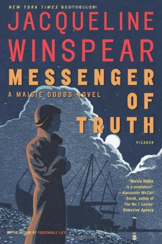 Messenger of Truth: A Maisie Dobbs Novel: Winspear, Jacqueline