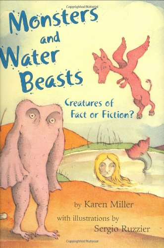 9780805079029: Monsters and Water Beasts: Creatures of Fact or Fiction?