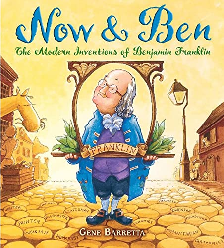 9780805079173: Now & Ben: The Modern Inventions of Benjamin Franklin