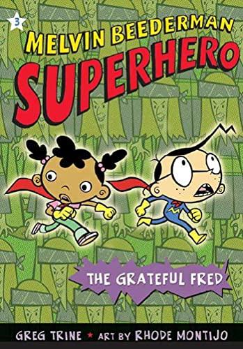 9780805079227: The Grateful Fred (Melvin Beederman, Superhero)
