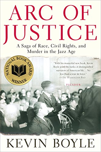 9780805079333: Arc of Justice: A Saga of Race, Civil Rights, and Murder in the Jazz Age