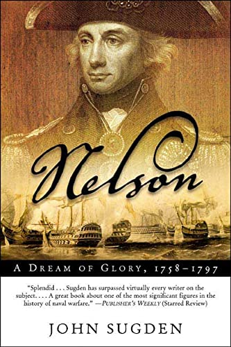 9780805079340: Nelson: A Dream of Glory, 1758-1797 (John MacRae Books)