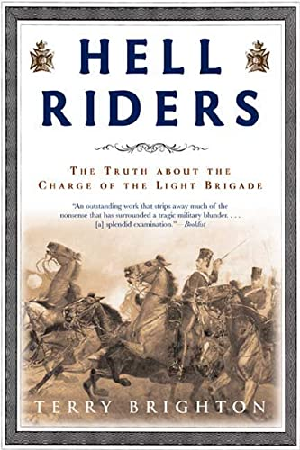 9780805079357: Hell Riders: The Truth about the Charge of the Light Brigade (John MacRae Books)