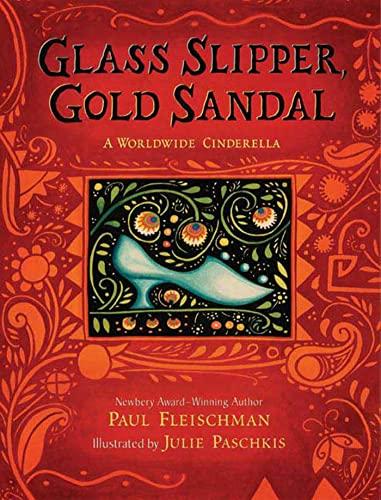 9780805079531: Glass Slipper, Gold Sandal: A Worldwide Cinderella