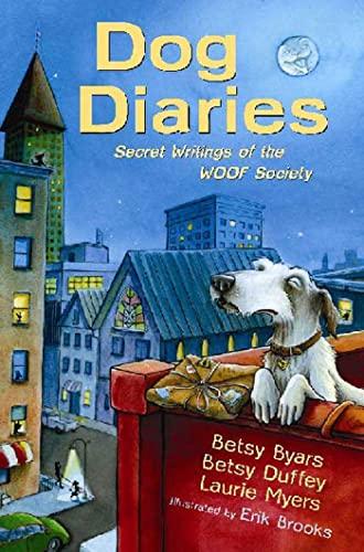 Dog Diaries: Secret Writings of the WOOF: Byars, Betsy, Duffey,