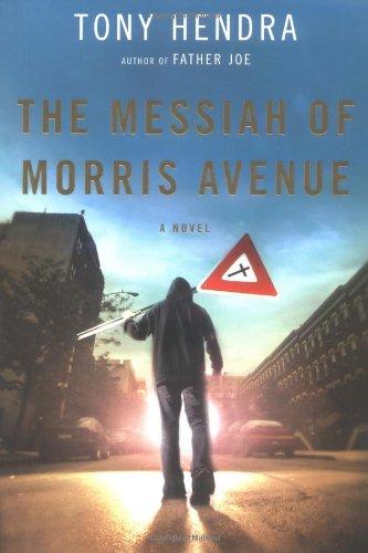 9780805079647: The Messiah of Morris Avenue: A Novel