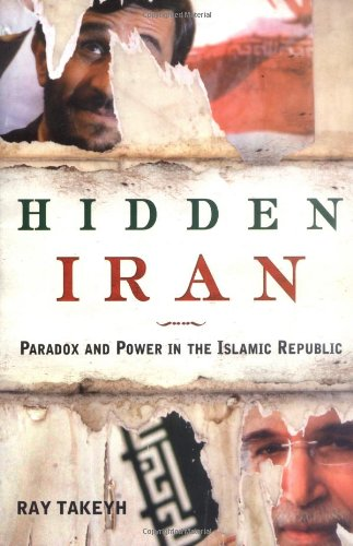 9780805079760: Hidden Iran: Paradox And Power in the Islamic Republic