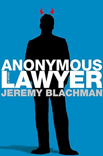 9780805079814: Anonymous Lawyer