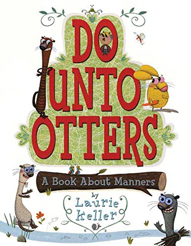 9780805079968: Do Unto Otters: A Book About Manners