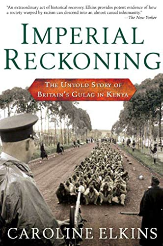 9780805080018: Imperial Reckoning: The Untold Story of Britain's Gulag in Kenya