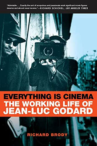 9780805080155: Everything Is Cinema: The Working Life of Jean-Luc Godard