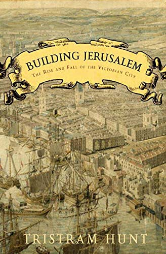 9780805080261: Building Jerusalem: The Rise And Fall of the Victorian City