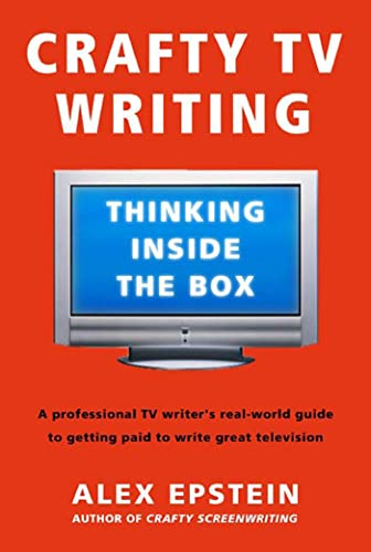 9780805080285: Crafty TV Writing: Thinking Inside the Box