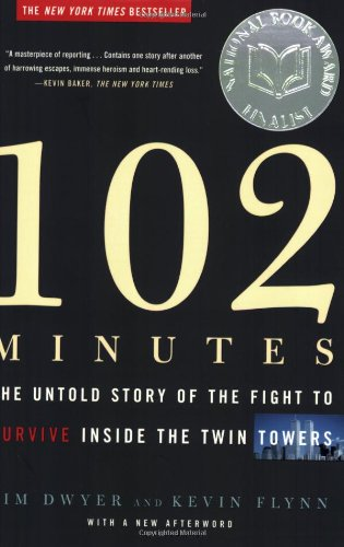 9780805080322: 102 Minutes: The Untold Story of the Fight to Survive Inside the Twin Towers