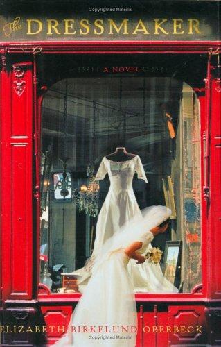 9780805080339: The Dressmaker: A Novel