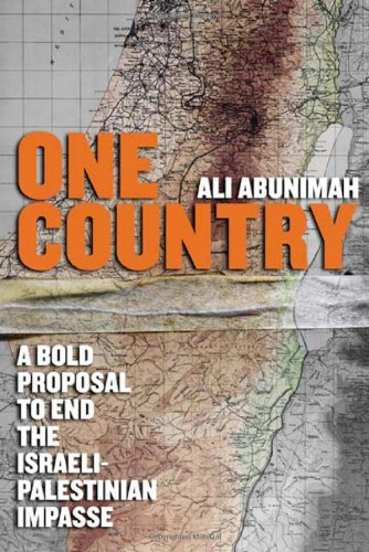 9780805080346: One Country: A Bold Proposal to End the Israeli-Palestinian Impasse