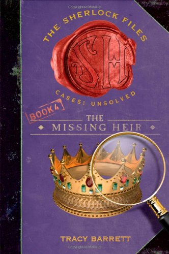 9780805080476: The Missing Heir (The Sherlock Files)