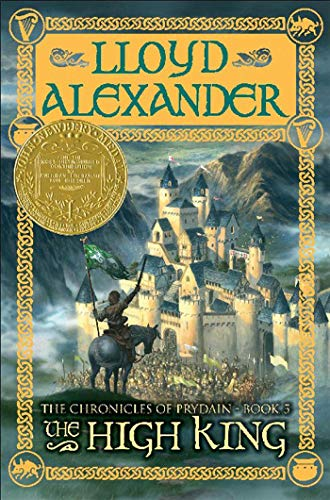 9780805080520: The High King: The Chronicles of Prydain, Book 5