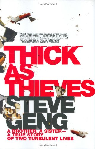 9780805080568: Thick As Thieves: A Brother, a Sister--a True Story of Two Turbulent Lives