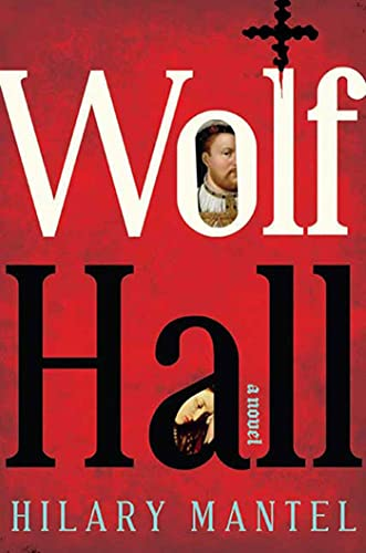 Wolf Hall-SIGNED FIRST US EDITION: Mantel, Hilary