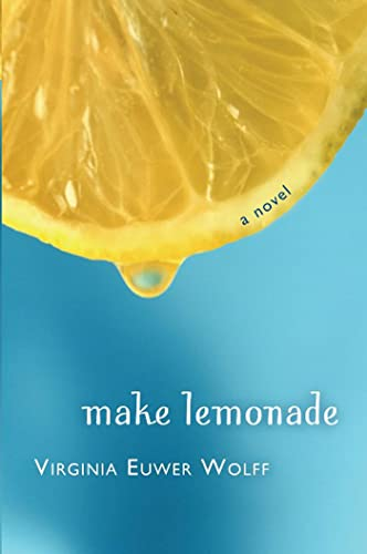 9780805080704: Make Lemonade (Make Lemonade, Book 1)