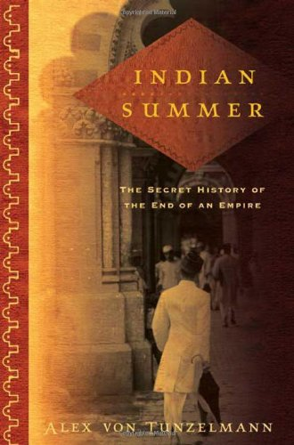 9780805080735: Indian Summer: The Secret History of the End of an Empire