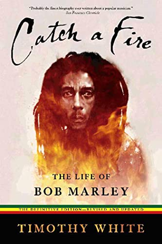 9780805080865: Catch a Fire: The Life of Bob Marley