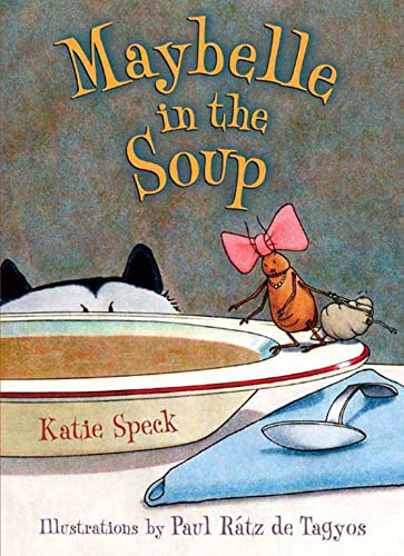 9780805080926: Maybelle in the Soup